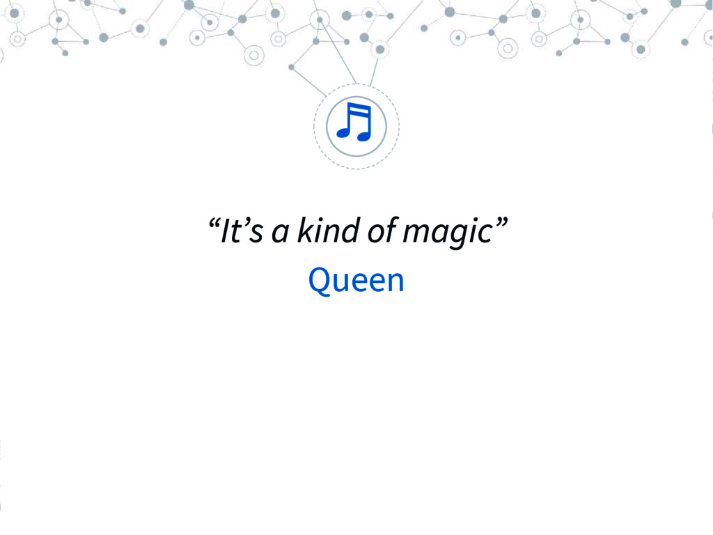 """ ""It's a kind of magic"" Queen ♬"