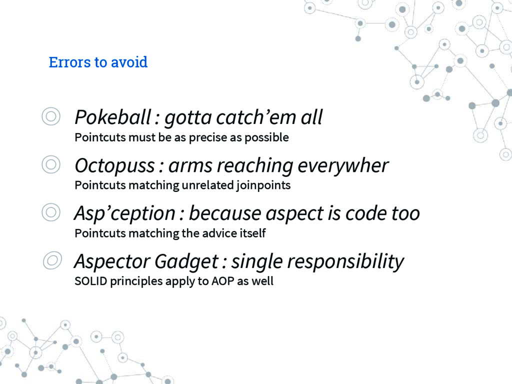 Errors to avoid ◎ Pokeball : gotta catch'em all...
