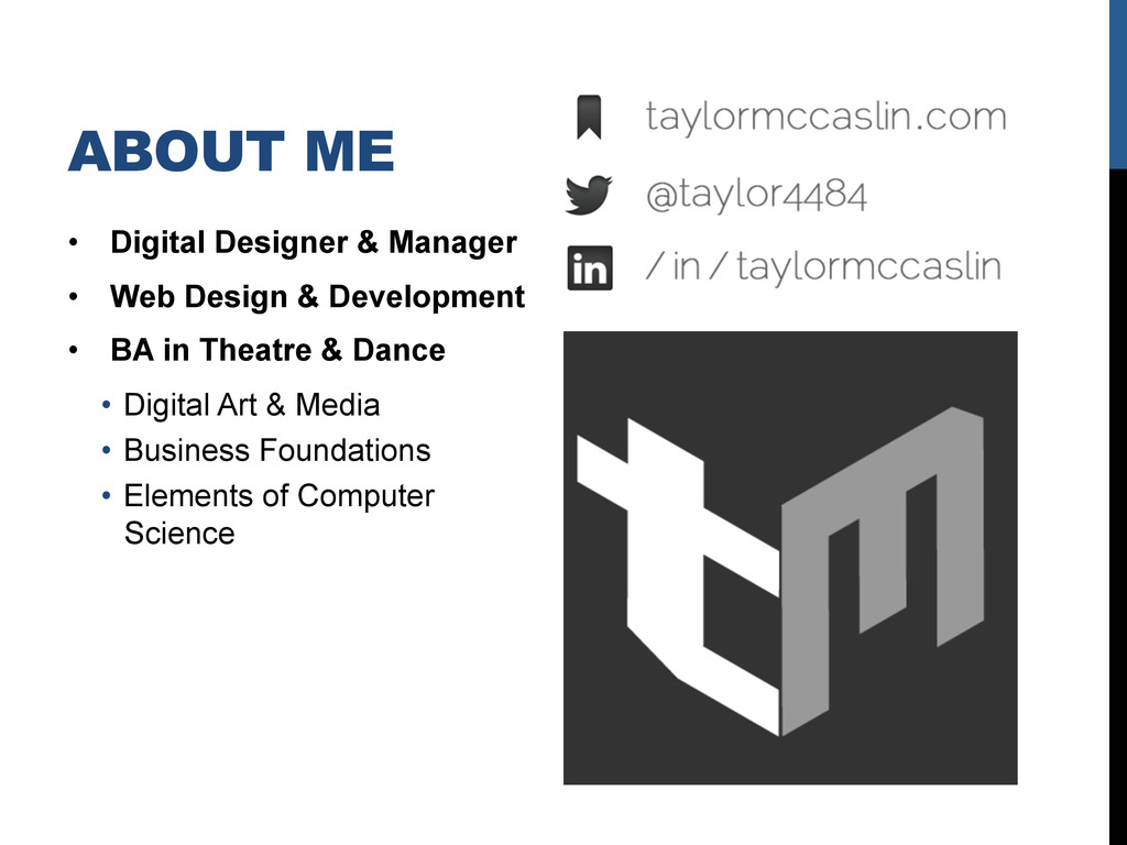 ABOUT ME •  Digital Designer & Manager •  Web D...