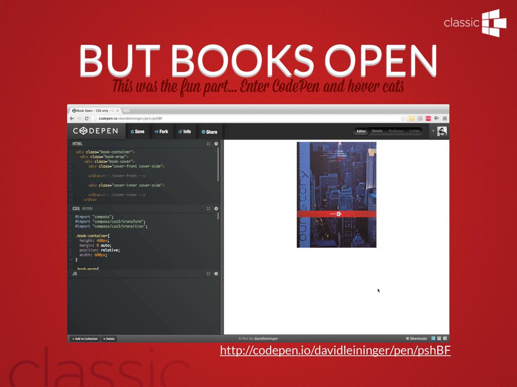 BUT BOOKS OPEN Thi wa the fun part... Ente Code...