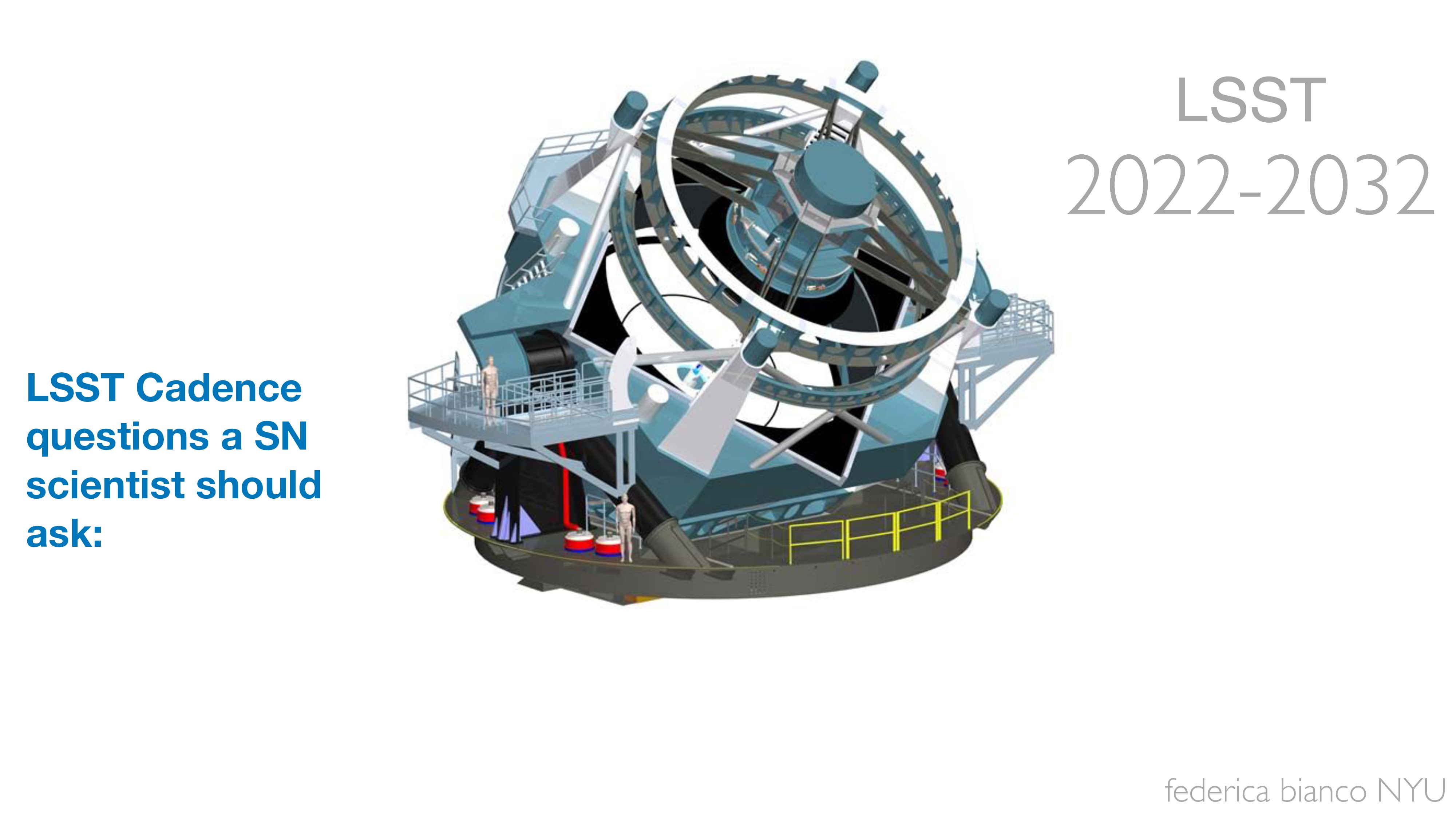 federica bianco NYU LSST 2022-2032 LSST 2022-20...