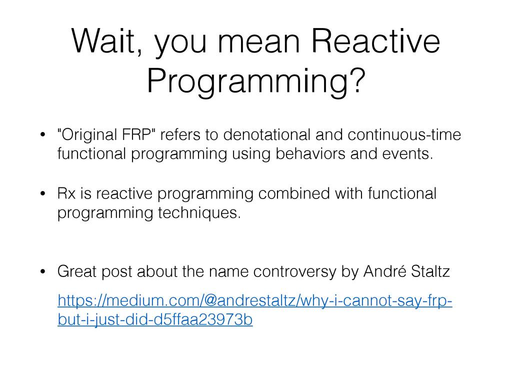 """• """"Original FRP"""" refers to denotational and con..."""