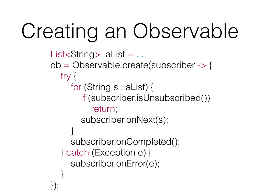Creating an Observable List<String> aList = ......