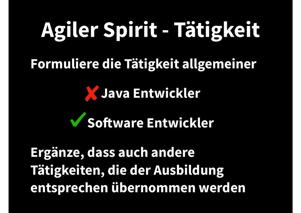 Agiler Spirit - Tätigkeit Formuliere die Tätigk...