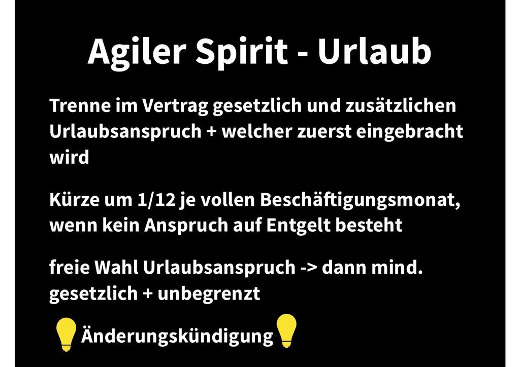 Agiler Spirit - Urlaub Trenne im Vertrag gesetz...