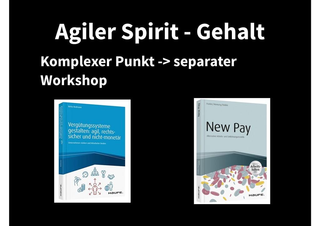 Agiler Spirit - Gehalt Komplexer Punkt -> separ...