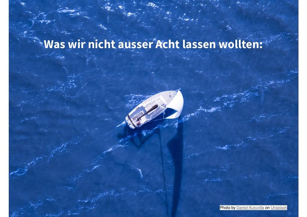 Photo by Daniel Kuruvilla on Unsplash Was wir n...