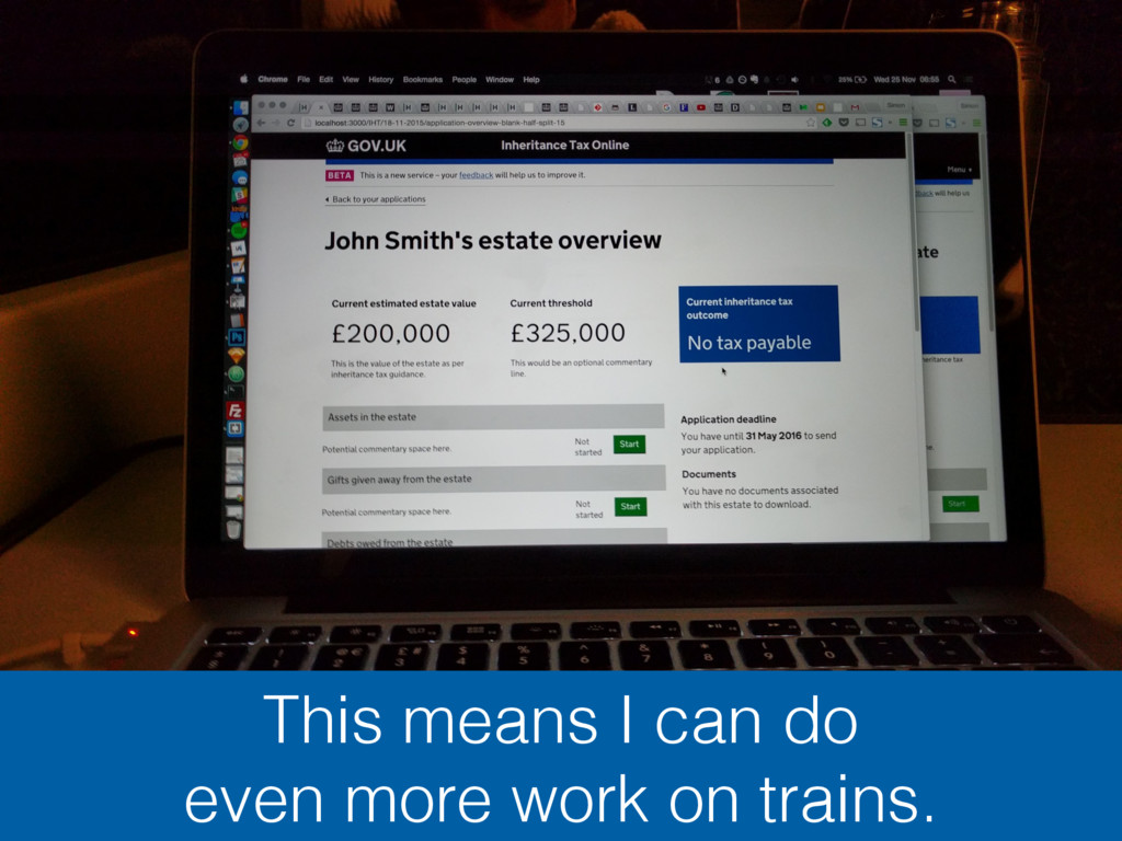 This means I can do even more work on trains.