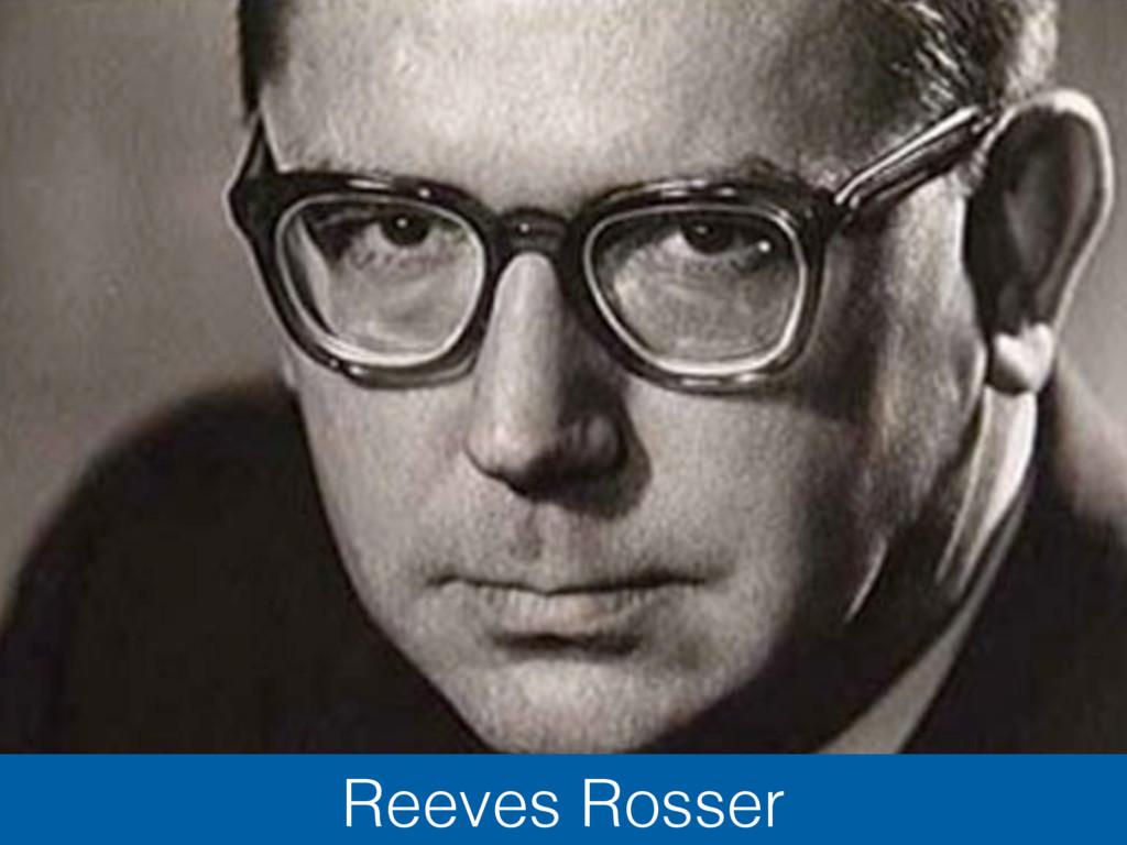 Reeves Rosser