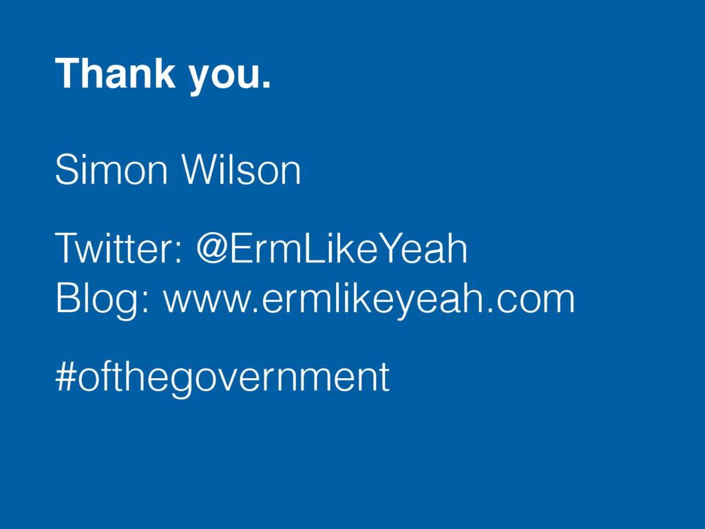Simon Wilson Twitter: @ErmLikeYeah Blog: www.e...