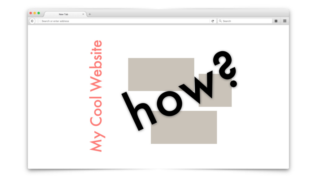 My Cool Website how?