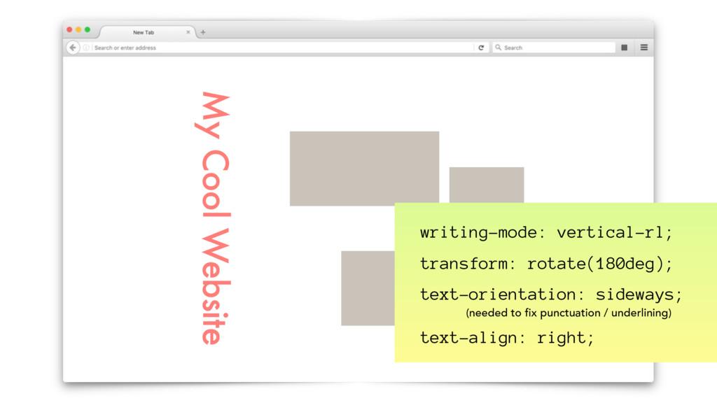 My Cool Website writing-mode: vertical-rl; tran...