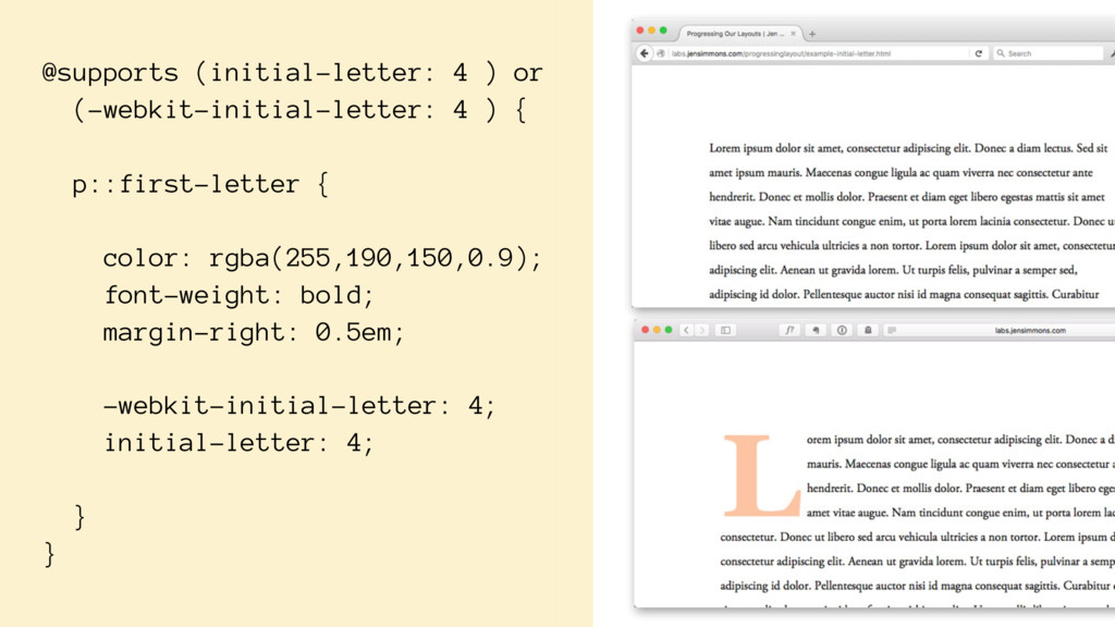 @supports (initial-letter: 4 ) or (-webkit-init...