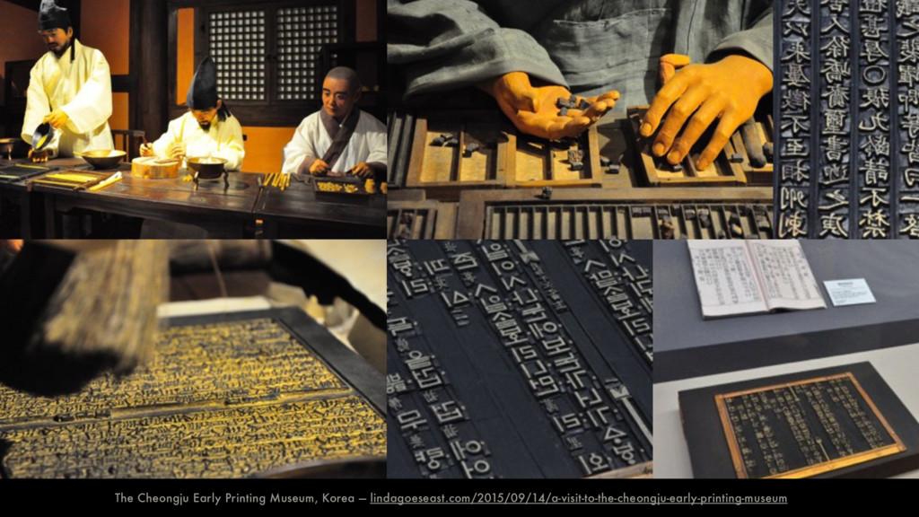 The Cheongju Early Printing Museum, Korea — lin...