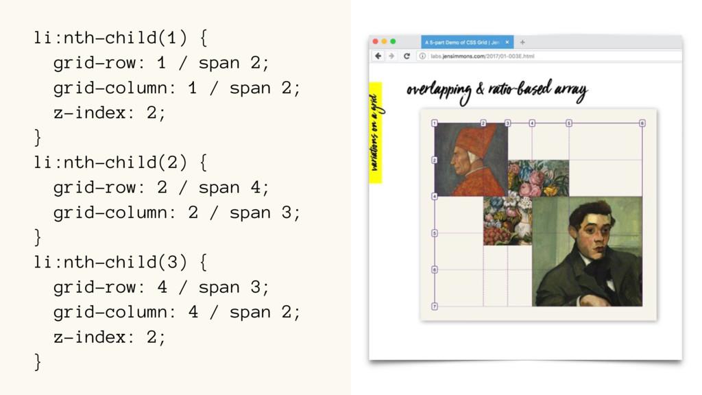 li:nth-child(1) { grid-row: 1 / span 2; grid-co...