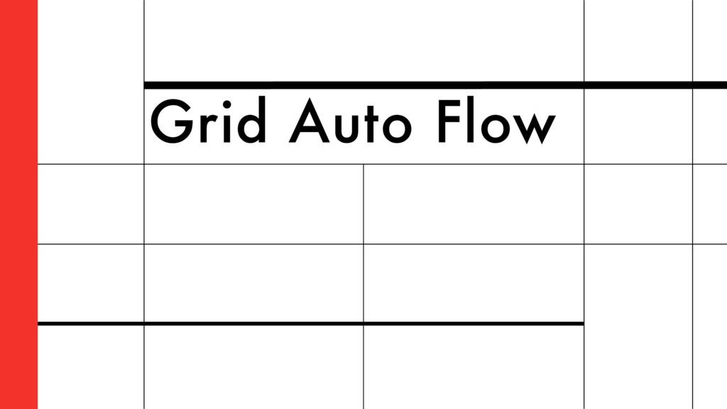 Grid Auto Flow