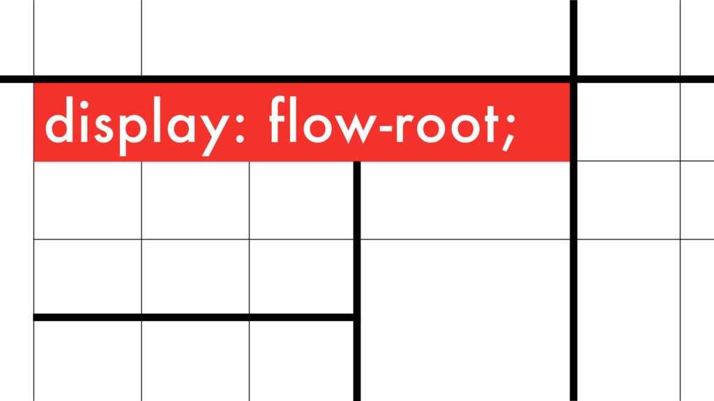display: flow-root;
