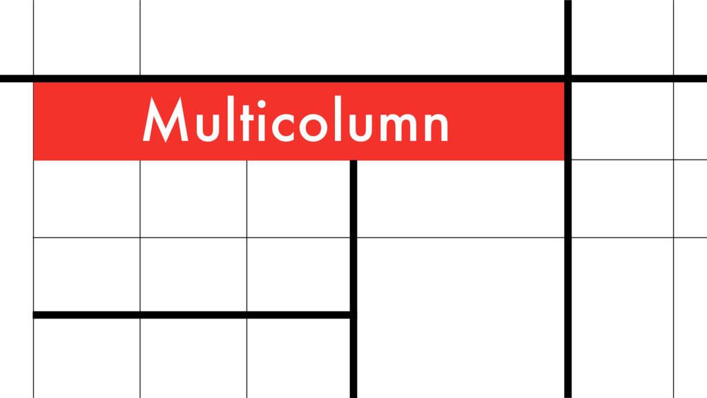 Multicolumn