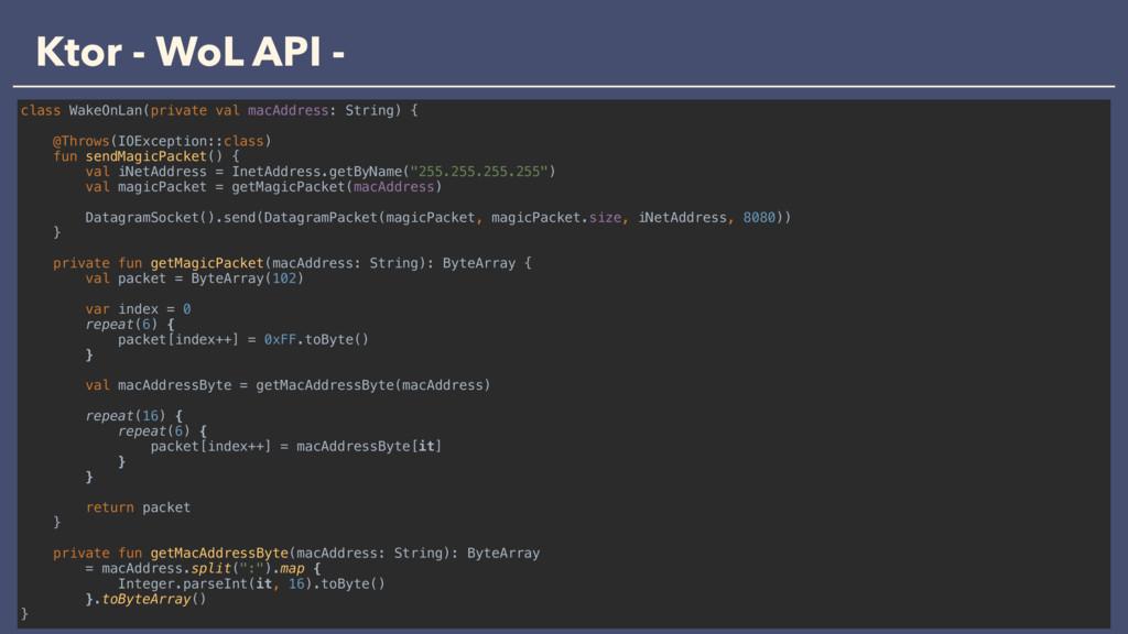 Ktor - WoL API - class WakeOnLan(private val ma...