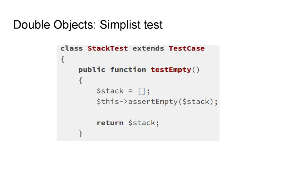 Double Objects: Simplist test