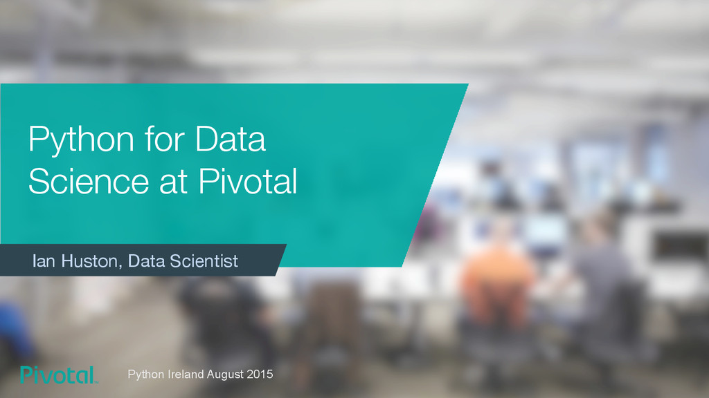 Python for Data Science at Pivotal