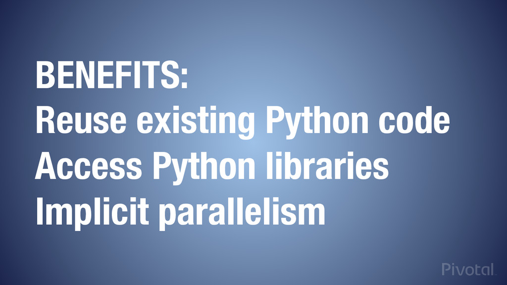 BENEFITS: