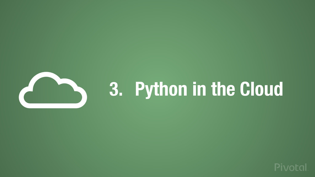 3.  Python in the Cloud