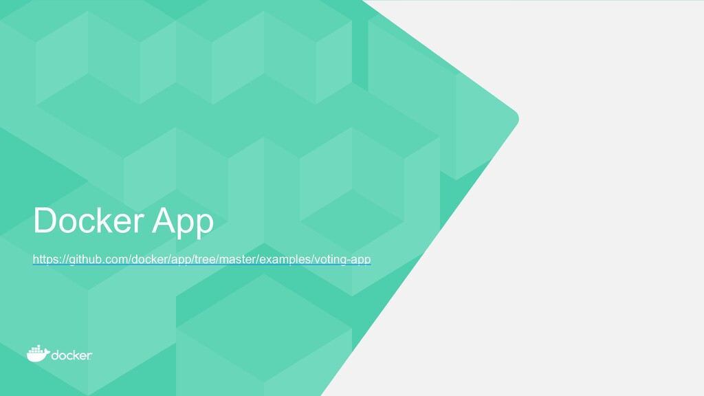Docker App https://github.com/docker/app/tree/m...