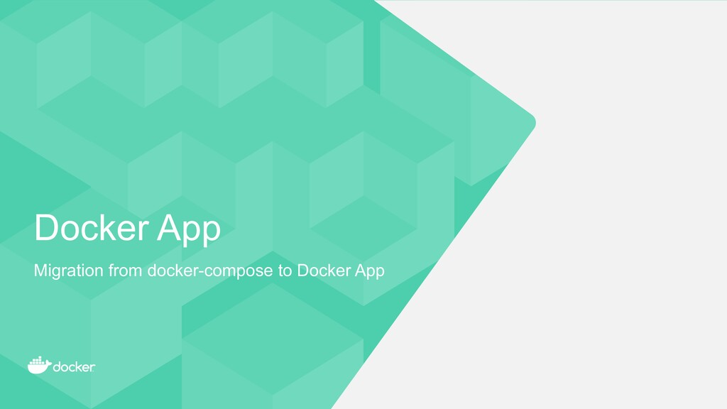 Docker App Migration from docker-compose to Doc...