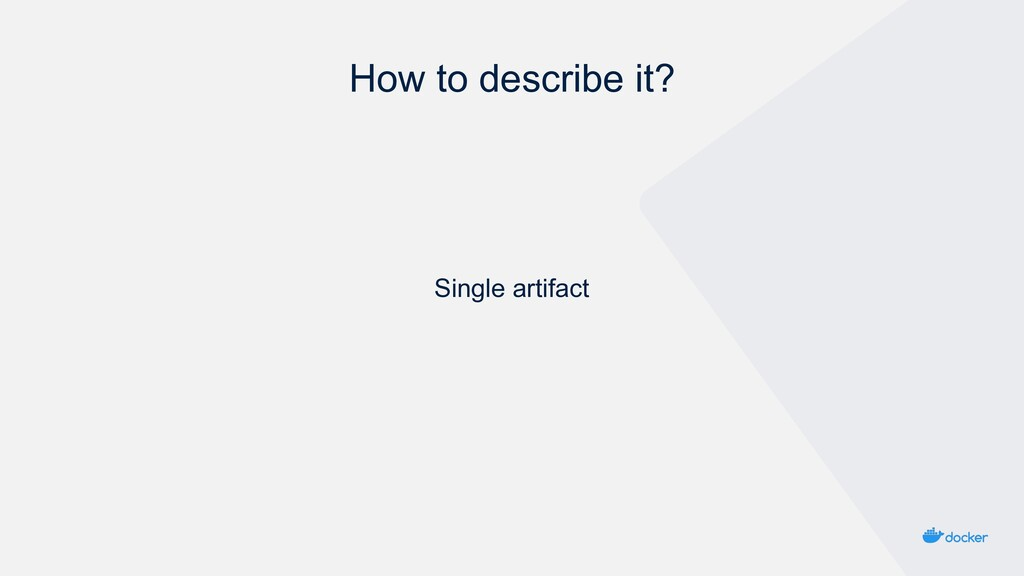 How to describe it? Single artifact