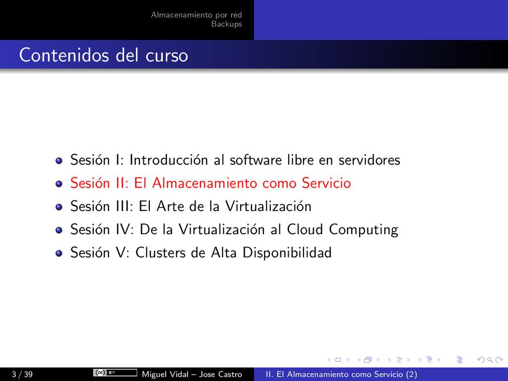 Almacenamiento por red Backups Contenidos del c...