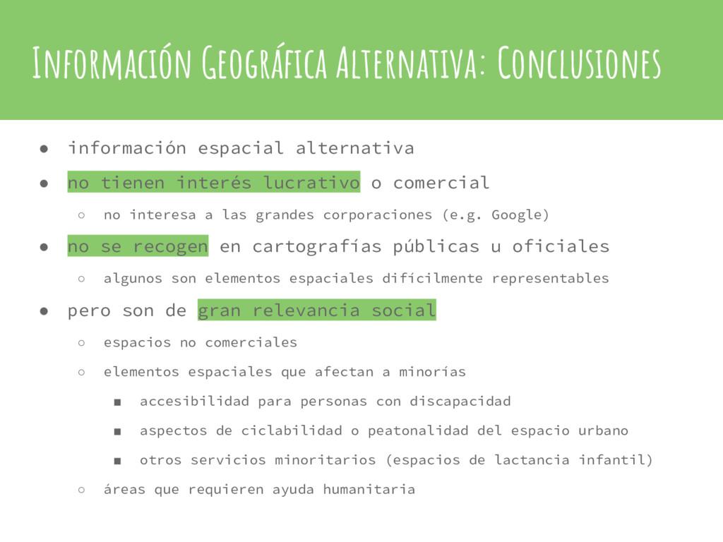 Información Geográfica Alternativa: Conclusione...