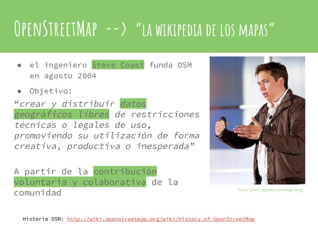 "OpenStreetMap --> ""la wikipedia de los mapas"" ●..."