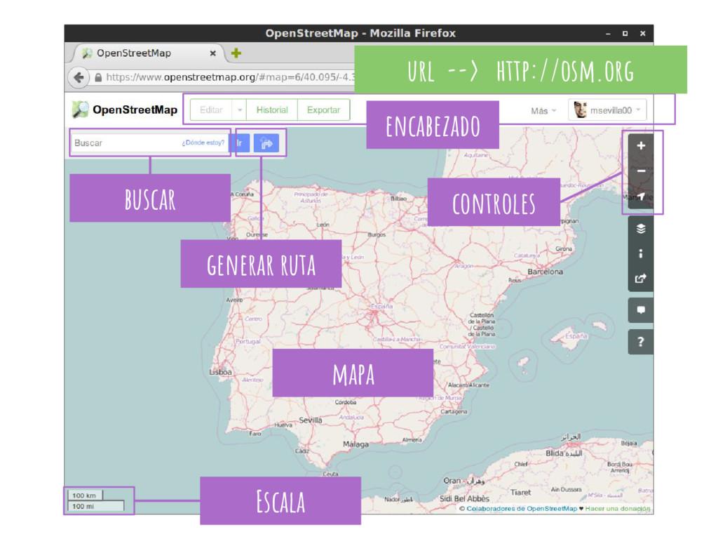 url --> http://osm.org mapa controles Escala en...