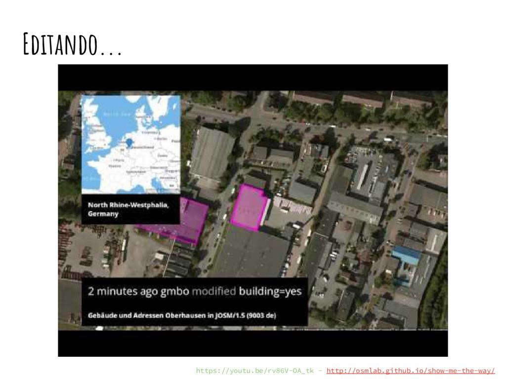 Editando... © Colaboradores de OpenStreetMap ht...