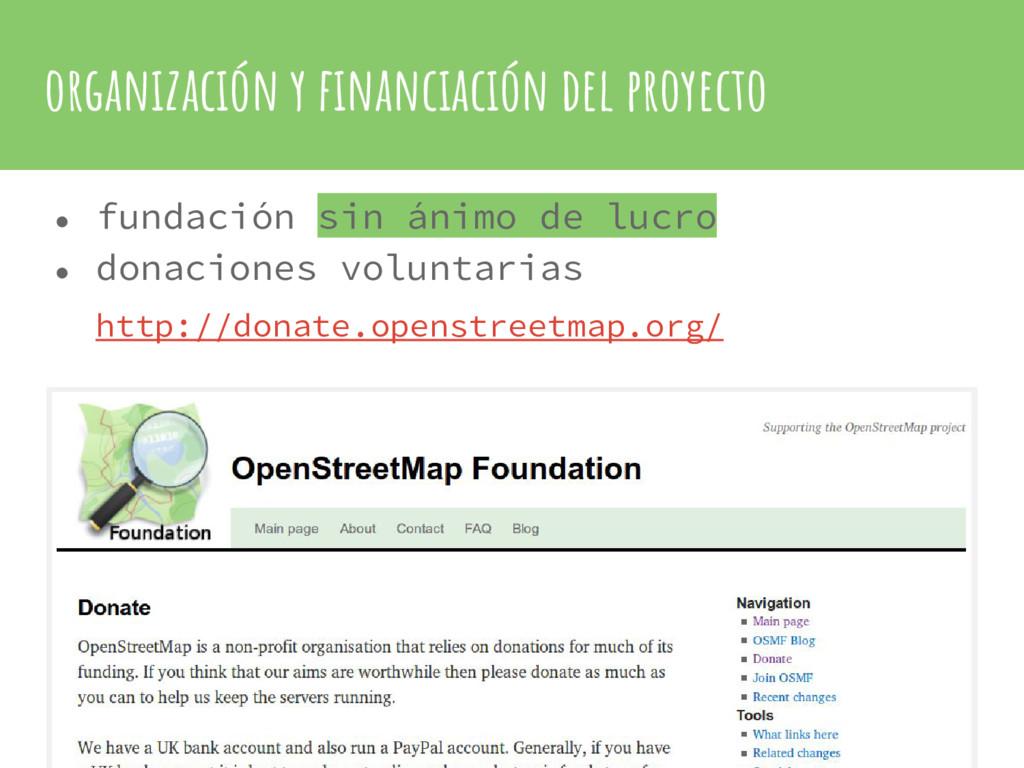 organización y financiación del proyecto ● fund...