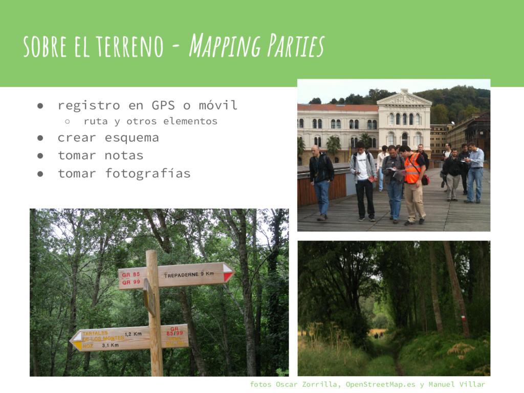 sobre el terreno - Mapping Parties ● registro e...