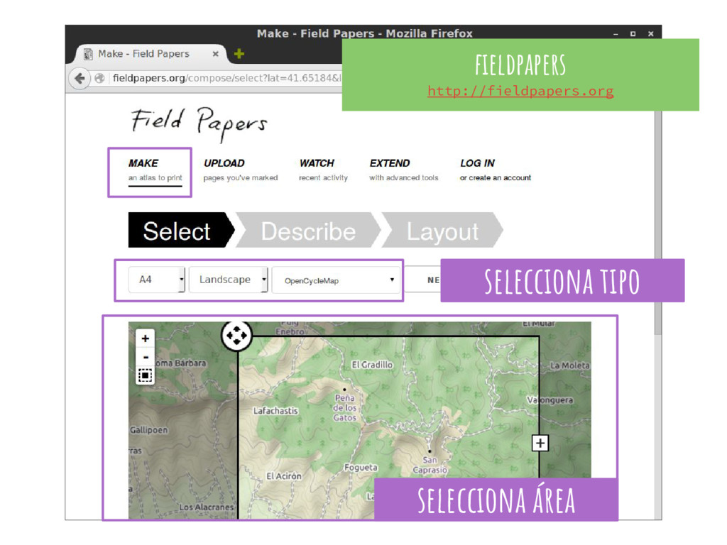 fieldpapers http://fieldpapers.org selecciona á...