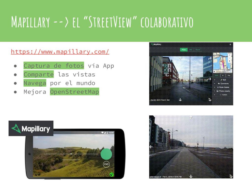"""Mapillary --> el """"StreetView"""" colaborativo http..."""