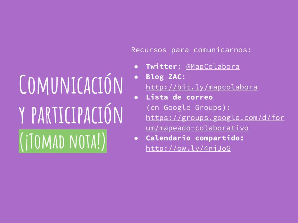 Comunicación y participación (¡Tomad nota!) Rec...