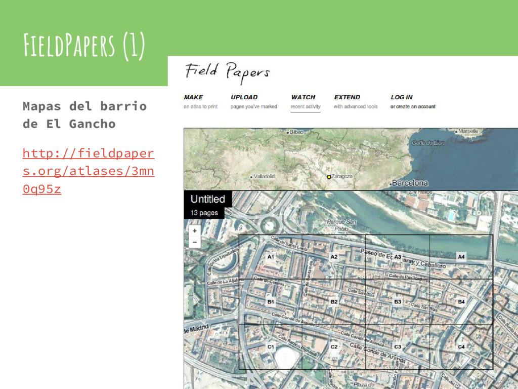 FieldPapers (1) Mapas del barrio de El Gancho h...