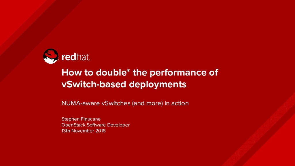 How to double* the performance of vSwitch-based...