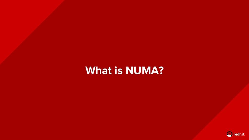 What is NUMA?
