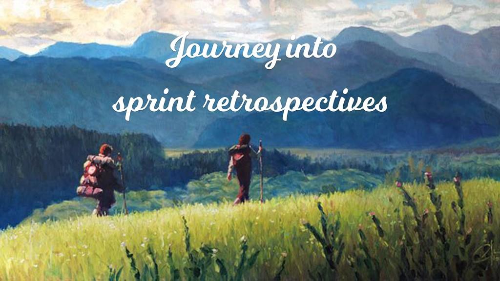 Journey into sprint retrospectives