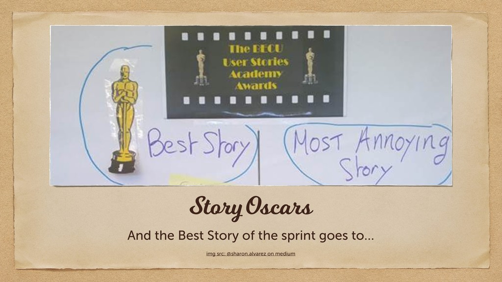 Story Oscars And the Best Story of the sprint g...