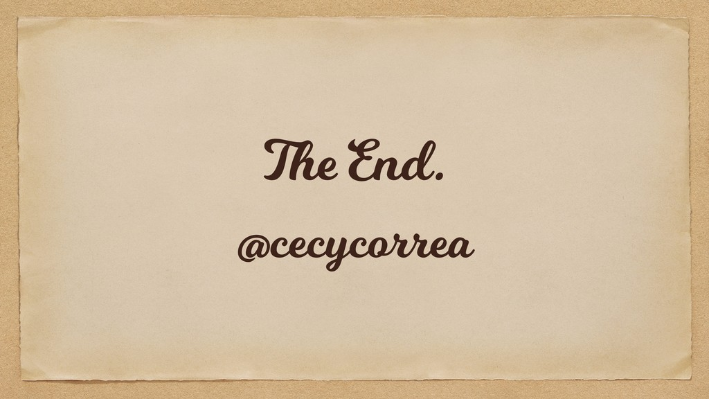 The End. @cecycorrea
