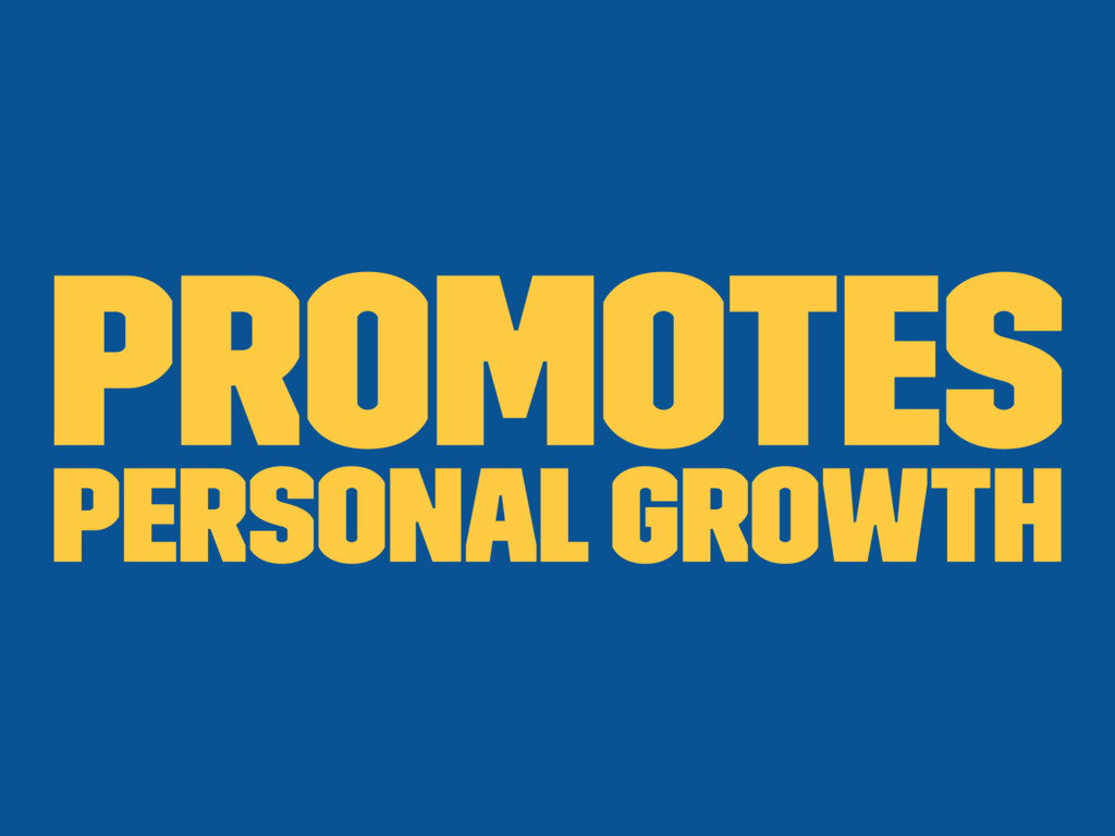 Promotes Personal Growth