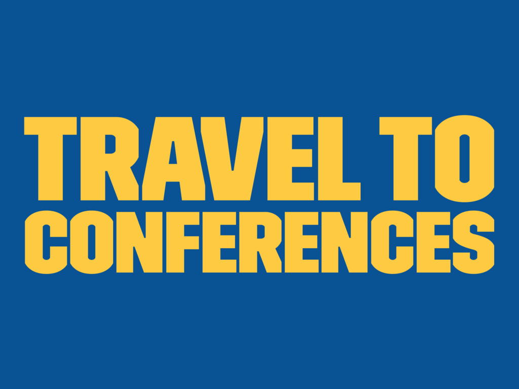 Travel to conferences