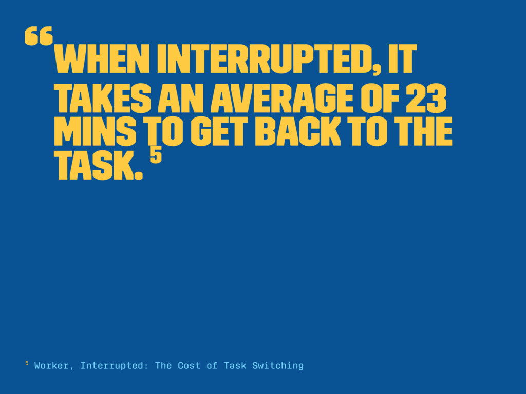 """When interrupted, it takes an average of 23 mi..."