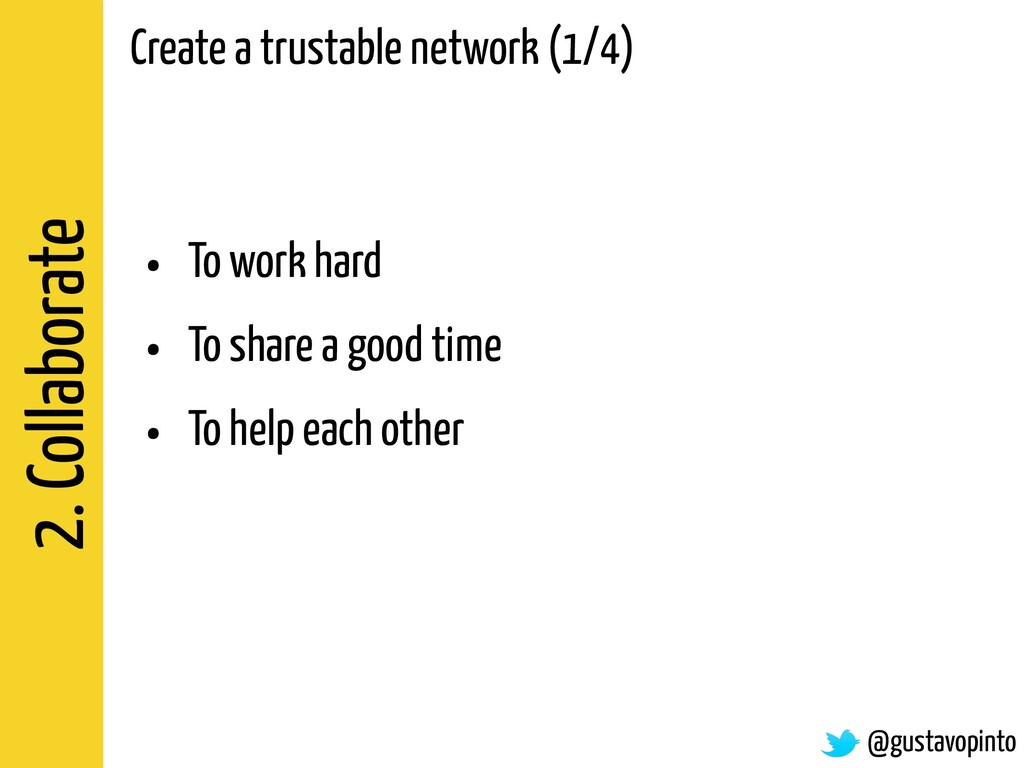 2. Collaborate Create a trustable network (1/4)...